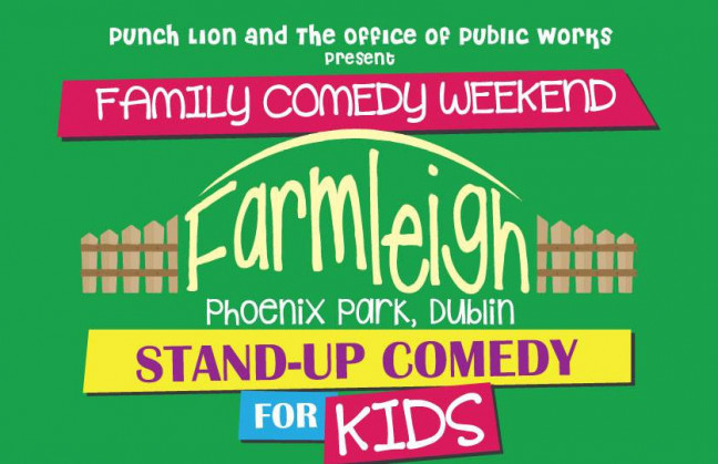 Things to do in County Dublin Dublin, Ireland - Family Comedy Weekend at Farmleigh, Phoenix Park - YourDaysOut