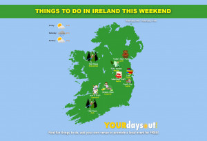 Things to do in ,  - Things to do in Ireland  | Feb 9 - 11 - YourDaysOut